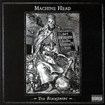 Machine Head - The Blackening (cronica de album)