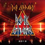 Vezi aici noul videoclp Def Leppard, Rock Of Ages (2012)