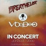 Castiga doua invitatii duble la concertul Voodoo si Breathelast
