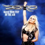 Vezi aici noul videoclip Doro, Raise Your Fist In The Air