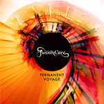 FusionCore - Permanent Voyage (cronica de album)