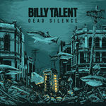 Billy Talent: Dead Silence (stream gratuit album)