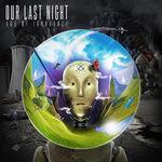 Our Last Night: Age Of Ignorance (stream gratuit album)