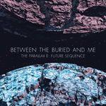 Filmari din studio cu Between The Buried And Me
