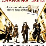 Changing Skins - Pregatiti pentru lansarea primului material discografic