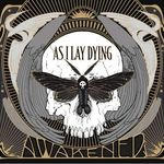 As I Lay Dying: Awakened (stream gratuit album)