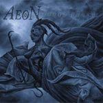 Aeon: Aeons Black (videoclip cu versuri)