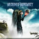 Machinae Supremacy - Rise Of A Digital Nation (recomandare)