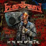 Bloodbound - In The Name Of Metal (videoclip nou)
