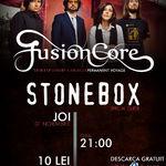 FusionCore si Stonebox: Concert joi la Bucuresti