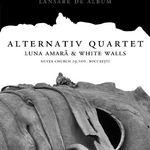 Lansare Alternativ Quartet joi la Silver Church