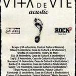 Vita de Vie: Cumpara bilete reduse pentru turneul acustic