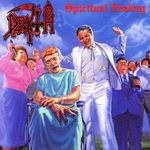 Relapse Records relanseaza Death - Spiritual Healing