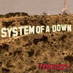 Retrospectiva anilor 2000: System Of A Down - Toxicity