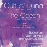 Ultima saptamana in care gasesti bilete reduse pentru Cult Of Luna, The Ocean si Lo!