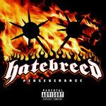 Retrospectiva anilor 2000: Hatebreed - Perseverance