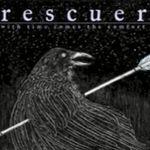 Rescuer lanseaza albumul de debut prin Rise Records (audio)