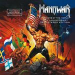 Manowar: editie aniversara remasterizata a albumului Warriors Of The World