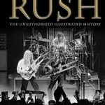 Rush: The Unauthorized Illustrated History se lanseaza in mai