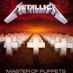 Se implinesc 27 de ani la lansarea Metallica - Master Of Puppets