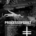 Process Of Guilt pornesc in turneu european
