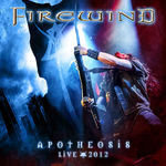 FIREWIND:detalii despre albumul ''Apotheosis-Live 2012''