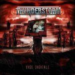 Thunderstorm - Vise Digitale (2007) - cronica de album, partea 2