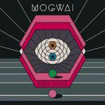 Mogwai - The Lord Is Out Of Control (piesa noua)