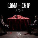 Coma - Chip (videoclip nou)