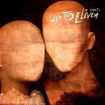 Up To Eleven au lansat albumul