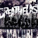 Breathelast: Maluri se lanseaza cu trei concerte in tara