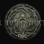 NILE a lansat o piesa noua - 'Call To Destruction' - video