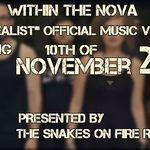 Within The Nova au semnat cu The Snakes On Fire Records si au lansat trailerul primului clip oficial