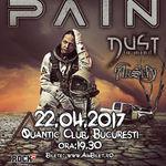 Program si reguli de acces la concertul Pain (22 aprilie, Quantic) In deschidere: Dust In Mind (FR) & ArseA (IT)