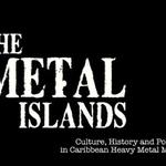 The Metal Islands, un documentar despre scena metal din Caraibe