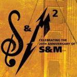 Metallica sarbatoreste 20 de ani de la S&M