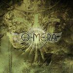 To-Mera lanseaza un nou EP