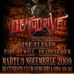 Deathdrive, Nine Eleven, Fire at Will si Deadeye Dick concerteaza maine in Suburbia