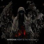 Cronica noului album Katatonia, Night Is The New Day
