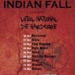 Turneul Indian Fall continua! Baia Mare in aceasta seara!